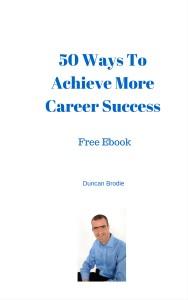 50 Ways To Achieve More Career Success